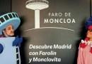 Farolín y Monclovita vuelven al Faro de Moncloa con la llegada del verano