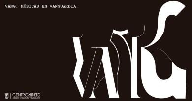 VANG, un nuevo ciclo musicaldedicado a las músicas de vanguardia en CentroCentro