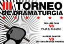 Las tablas del Teatro Español se convierten en el ring del III Torneo de Dramaturgia