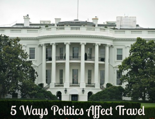 5 Ways Politics Affect Travel