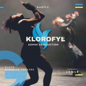 KLOROFYL @ Flato Markham Theatre | Markham | Ontario | Canada