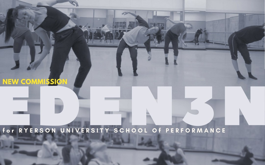 New Gadfly Commission for Ryerson University School of Performance    EDEN3N