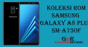 Koleksi Stock ROM Terbaru Firmware Samsung Galaxy A8 Plus SM-A730F Indonesia
