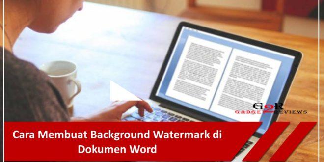 Cara Membuat Background Watermark di Dokumen Word
