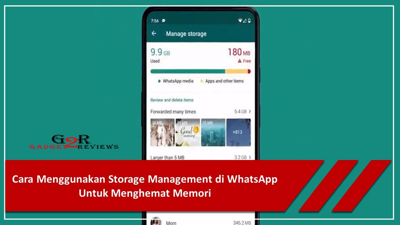 Cara Menghemat Memori Penggunaan Aplikasi WhatsApp Terbaru