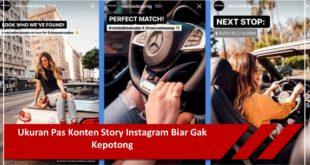 Ukuran Pas Konten Story Instagram Biar Gak Kepotong
