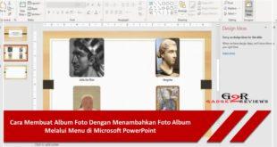 Cara Membuat Album Foto Dengan Menambahkan Foto Album Melalui Menu di Microsoft PowerPoint