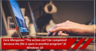 Cara Mengetahui Proses yang Mengunci File di Windows 10
