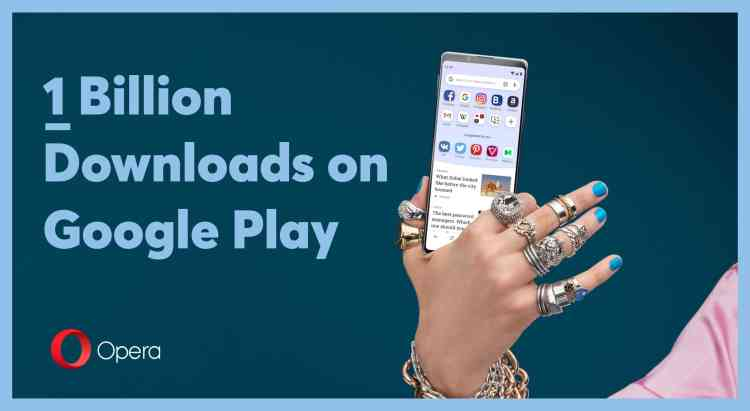 Opera browser got 1 billion downloads on Google Play