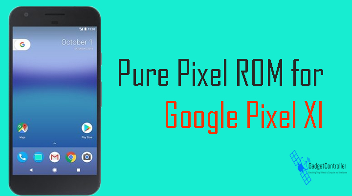 Download and Install Pure Nexus ROM on Google Pixel [Android 7.1.1]
