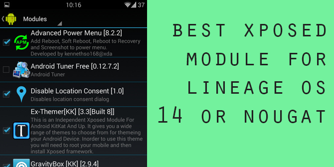 List of Best Xposed Modules for Android LineageOS 14 or Android Nougat