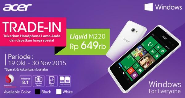 Info Promo Trade-in Smartphone Acer Liquid M220 hingga Oktober 2015 s