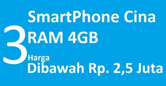 Ini 3 Smartphone Cina RAM 4GB Harga Dibawah 2,5 Juta fg