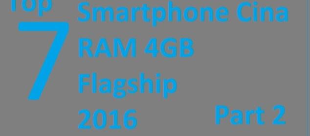 7 Smartphone Cina RAM 4GB kelas Flagship Terbaik 2016 (Bagian 2) g