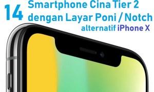 7+ Smartphone Cina Layar Poni/Notch ala iPhone X: Bisa Dibeli Sekarang Juga! 1