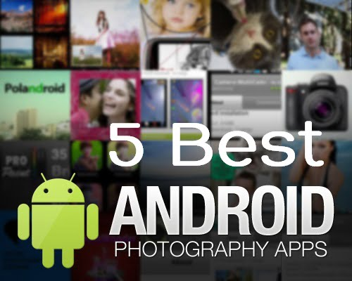 5 best android apps to retouch photos