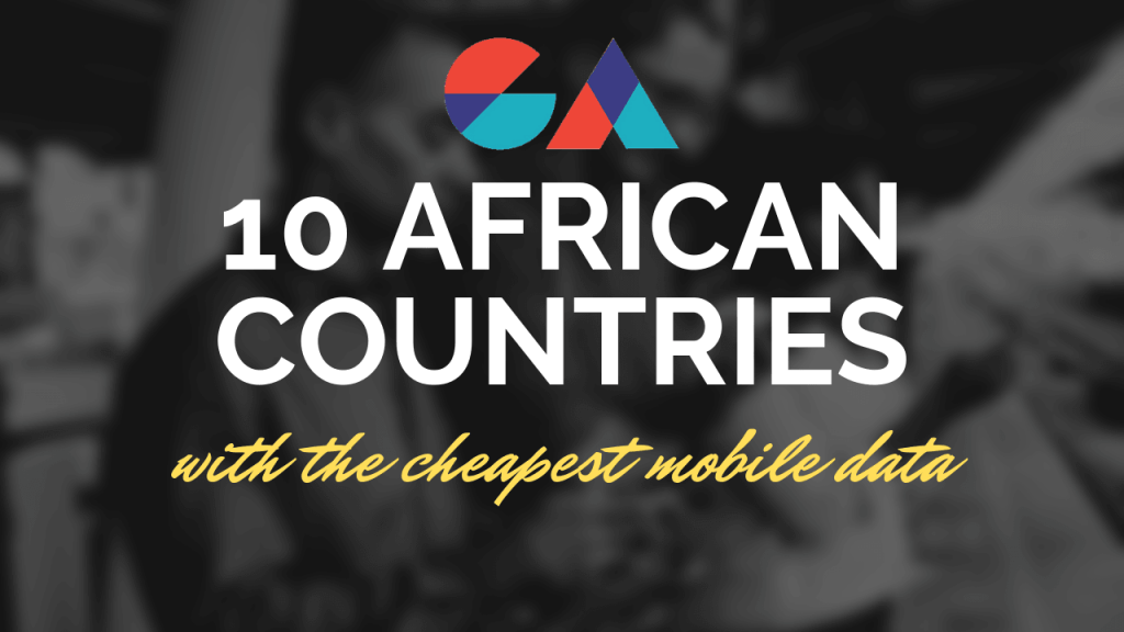 10 African Countries With The Cheapest Mobile Data Prices (Video)