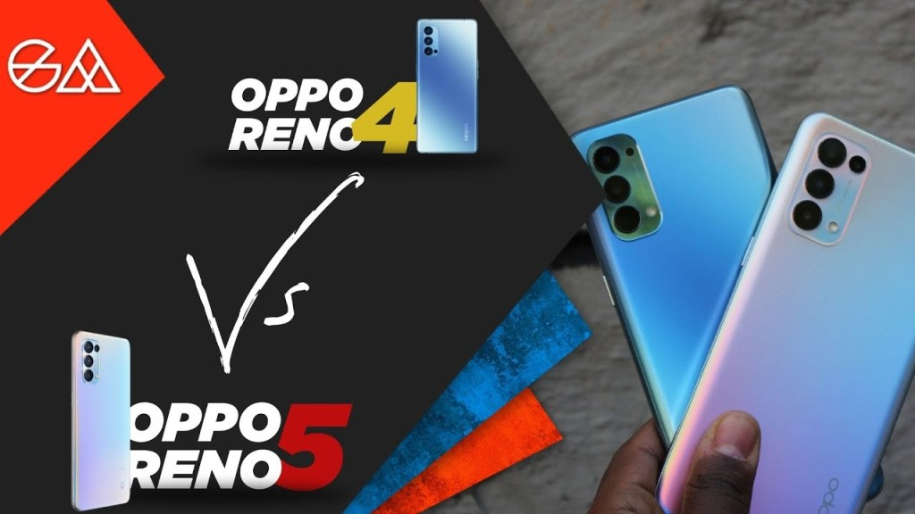 OPPO Reno 5 vs OPPO Reno 4 – One Good Phone, One Better Phone