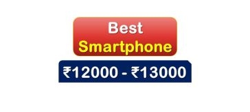 Best Smartphone under 13000 Rupees in India Market