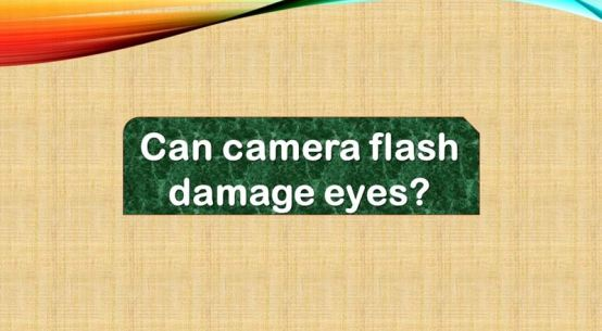 Can camera flash damage eyes