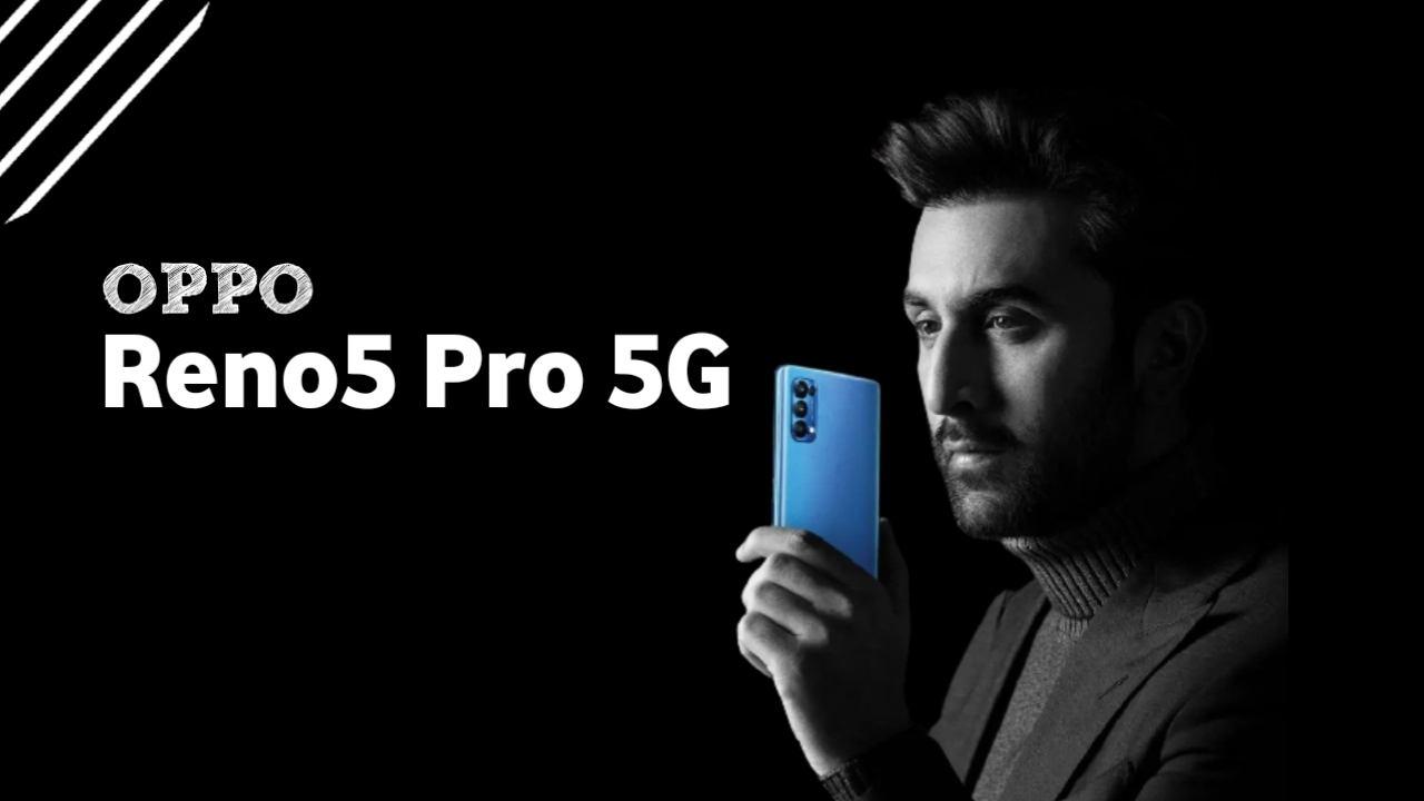 OPPO Reno5 Pro 5G Specifications, OPPO Reno5 Pro 5G price in india