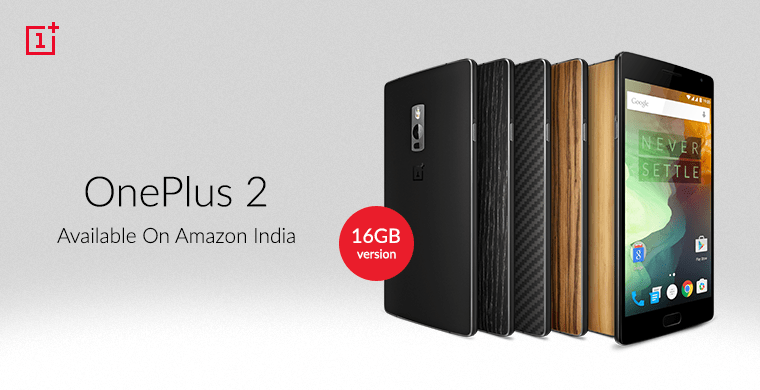 OnePlus 2 16GB available in India for Rs 22,999