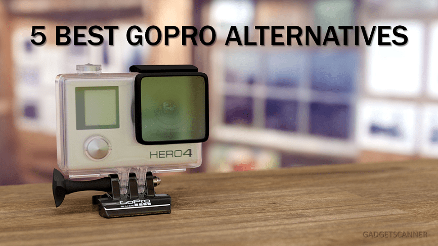 5 Best GoPro Alternatives