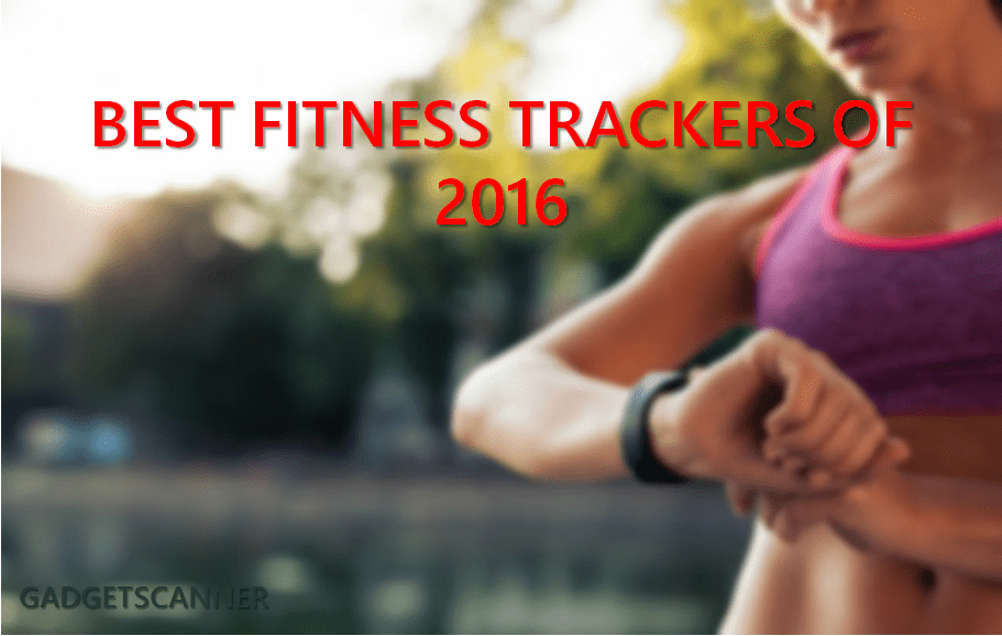 Best Fitness Tracker of 2016
