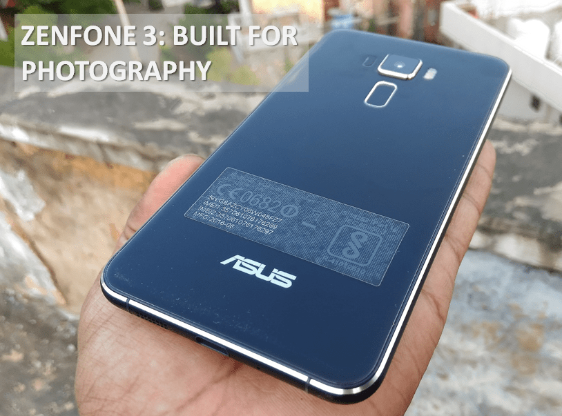 ZenFone 3: Built for Photography