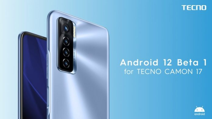 android 12 beta on tecno camon 17