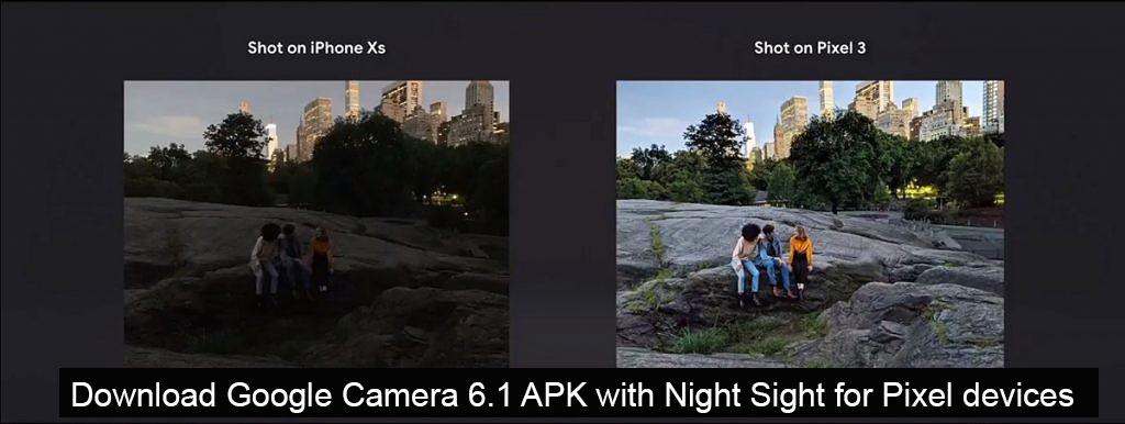 Google Camera v6.1.021.220943556 brings Night Sight feature – Download APK
