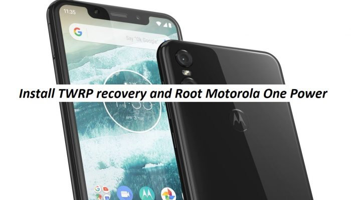 Install TWRP recovery and Root Motorola One Power