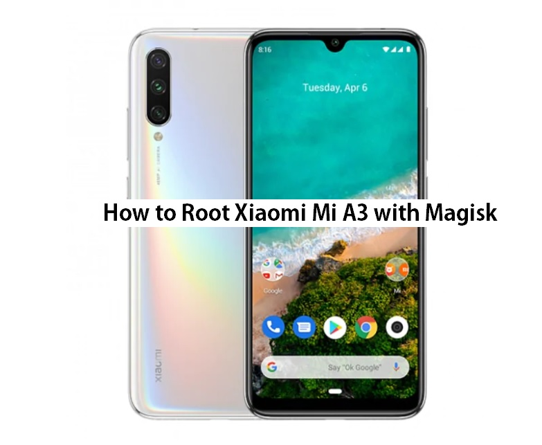 How To Root Mi A3 with Magisk [Patched Boot Image