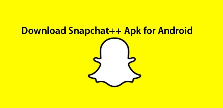 Snapchat Plus - Download Snapchat++ Apk for Android 2019