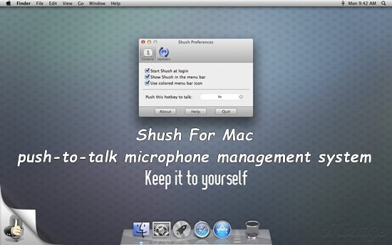 Shush For Mac - push-to-talk microphone management system