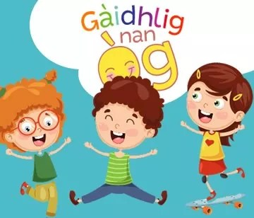 Gaelic in the home and early years settings in a functional yet fun way