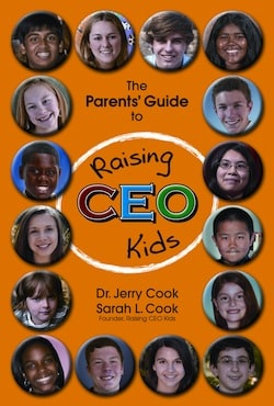 The Parents Guide to Raising CEO Kids