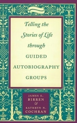 Telling Your Story With a Guided Autobiography