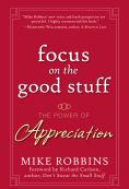 It's Thanksgiving, Focus on the Good Stuff