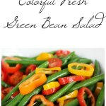 Fresh & Colourful Green Bean Salad