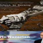 "Screening of Award-Winning Director Joe Berlinger's ""Intent to Destroy"""