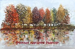 'Mother Nature's Palette' – Mounted Prints £45 p&p inc - Framed Prints from £45 – £110 on Collection Only