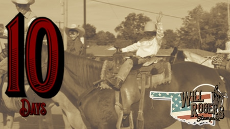 Claremore S Will Rogers Stampede Rodeo Only 10 Days Away