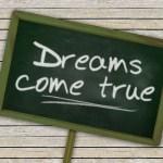 dreams-come-true