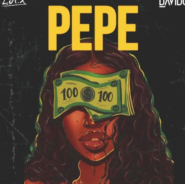 LAX Ft Davido – Pepe