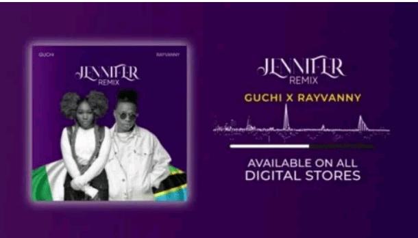 Download Music: Guchi x Rayvanny – Jenifer Remix