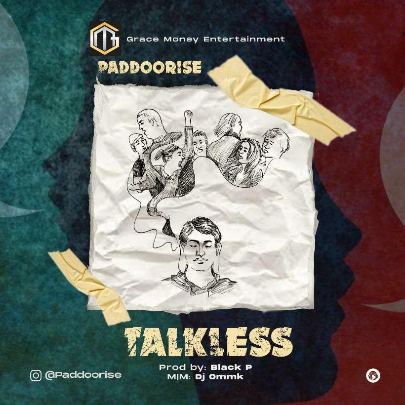 Paddoorise – Talkless mp3 download