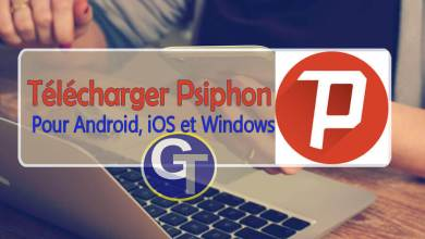 Photo of Télécharger Psiphon 3 Pour PC Windows, Android et iOS – GalaTruc