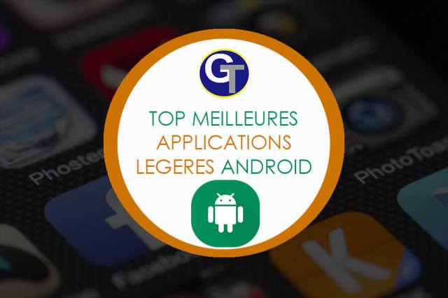Top 10 Meilleures Applications Lite ou Applications Légères Gratuites Pour Android
