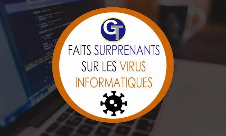 Dix faits surprenants sur les virus informatiques